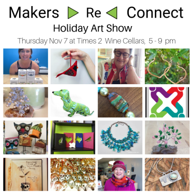 Makers Re Connect Holiday Art Show